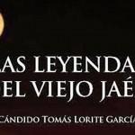 Las leyendas del viejo Jaén, esta noche, con Cándido Lorite